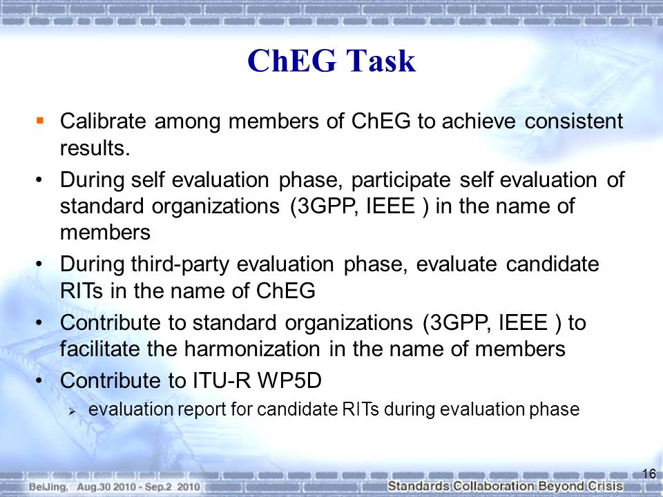 Calibrate among members of ChEG to achieve consistent results.