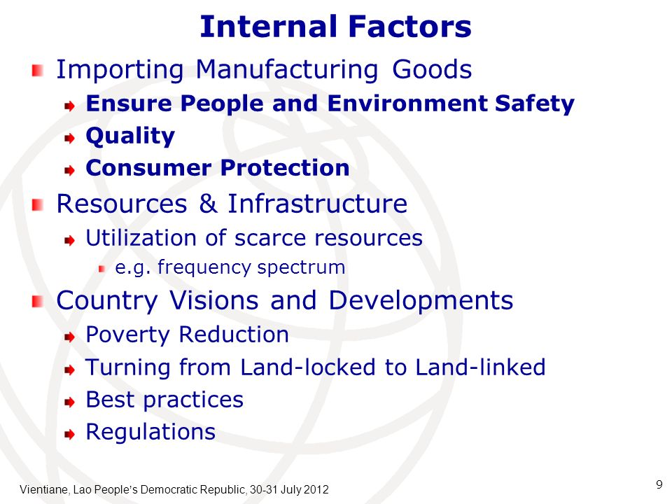 Internal Factors Importing Manufacturing Goods Ensure People and Environment Safety Quality Consumer Protection Resources & Infrastructure Utilization