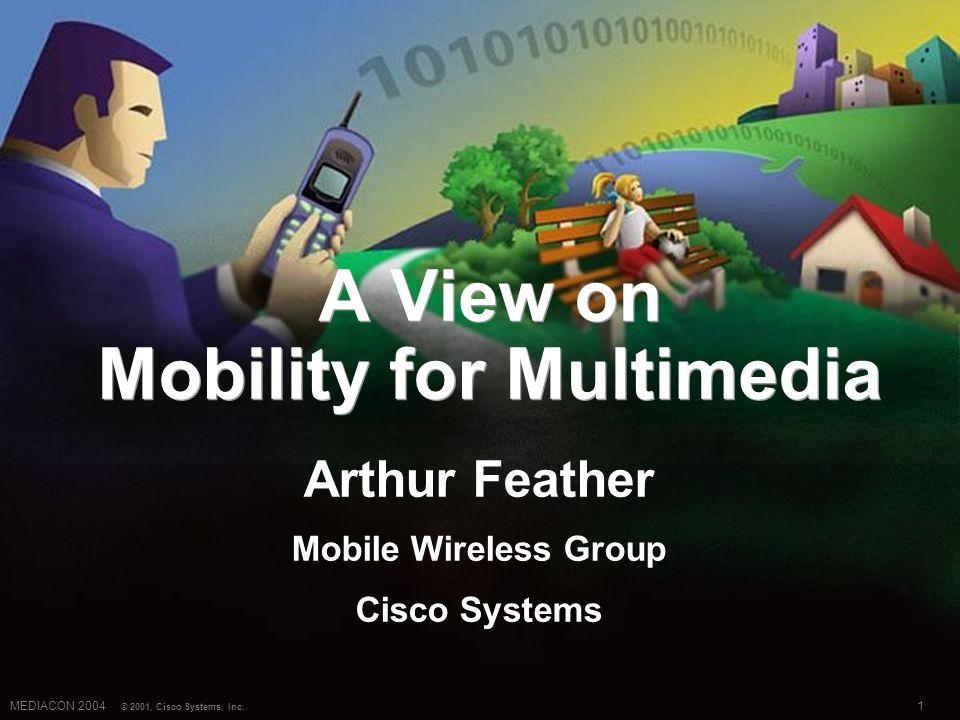 1MEDIACON 2004 © 2001, Cisco Systems, Inc.
