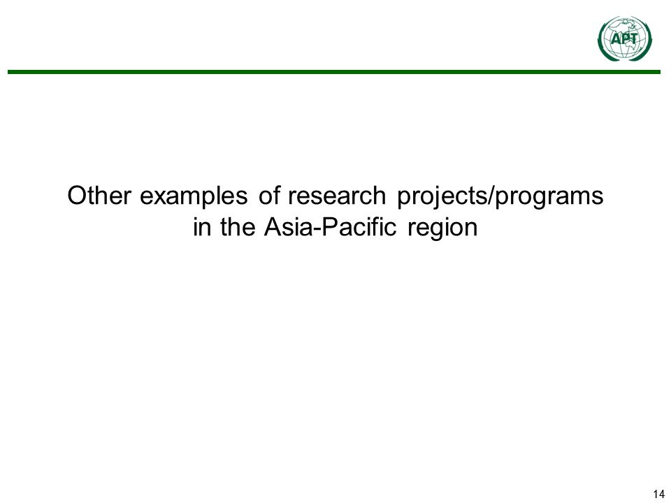 14 Other examples of research projects/programs in the Asia-Pacific region