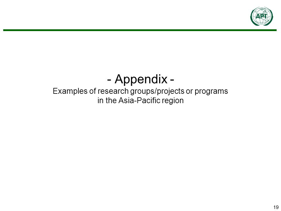 19 - Appendix - Examples of research groups/projects or programs in the Asia-Pacific region