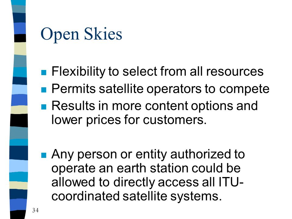 33 4. Improved Access to Satellite Capacity