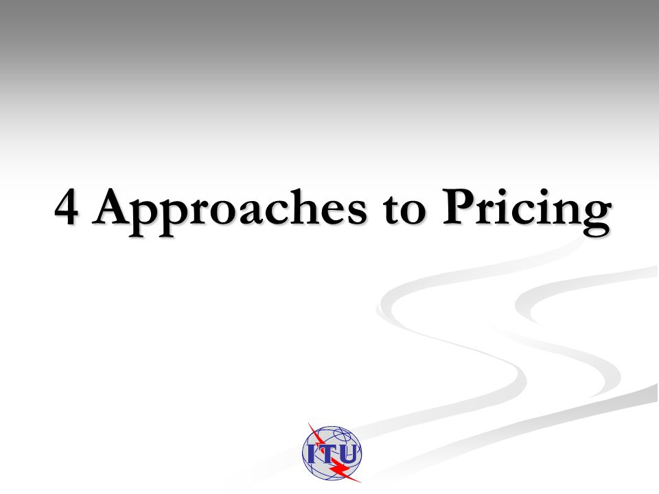 4 Approaches to Pricing