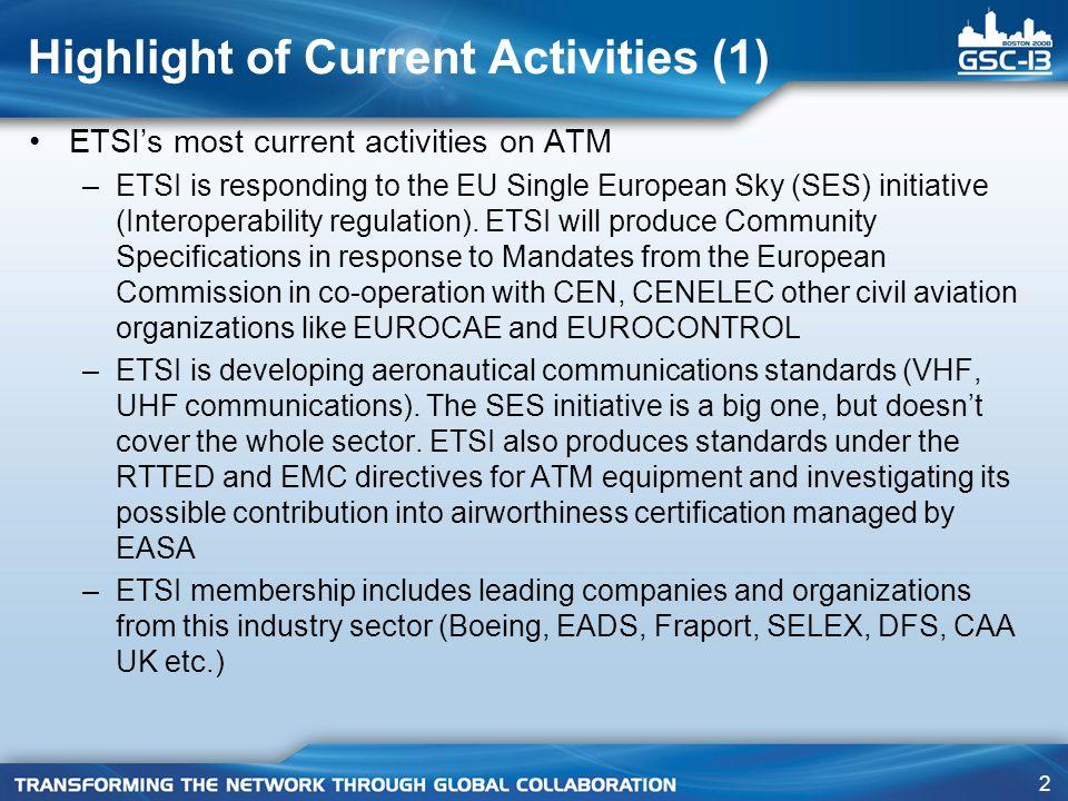 13 ER Art 3 (1)aArt 3 (1)b Art 3 (2) Harmonized Standard (HS) ER IR Community Specification (CS) R&TTE Directive Interoperability Regulation ETSI EG 201 399 ETSI TR 102 579 Example: A-SMGCS M/405 M/390