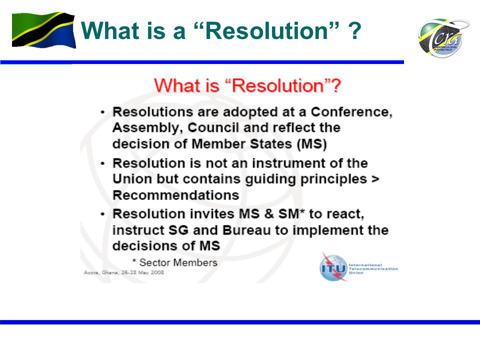 12 What is a Resolution ?