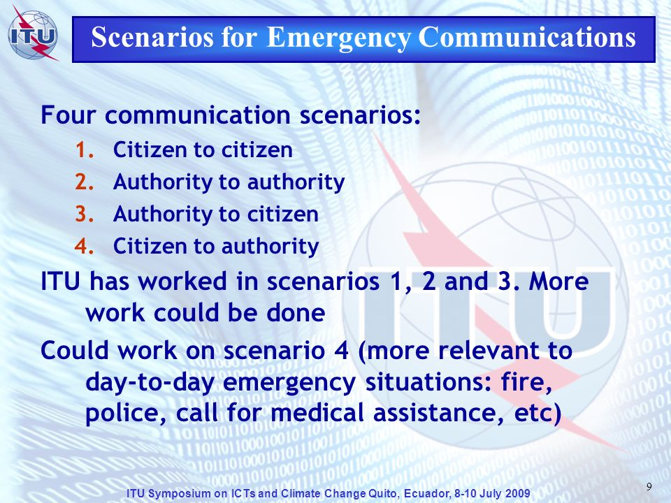 ITU Symposium on ICTs and Climate Change Quito, Ecuador, 8-10 July 2009 20 Some ITU Reports/Handbooks Handbook on Emergency Telecommunications (ITU-D) plus special supplements Emergency and Disaster relief (ITU-R) Manual for Use by the Maritime Mobile and Maritime Mobile- Satellite Services (ITU-R).