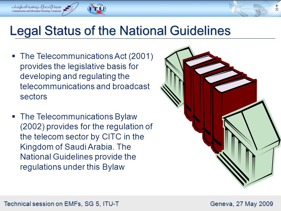 9 Technical session on EMFs, SG 5, ITU-T Geneva, 27 May 2009 WHO Recommendations to National Authorities on RF Adopt international standards (ICNIRP)