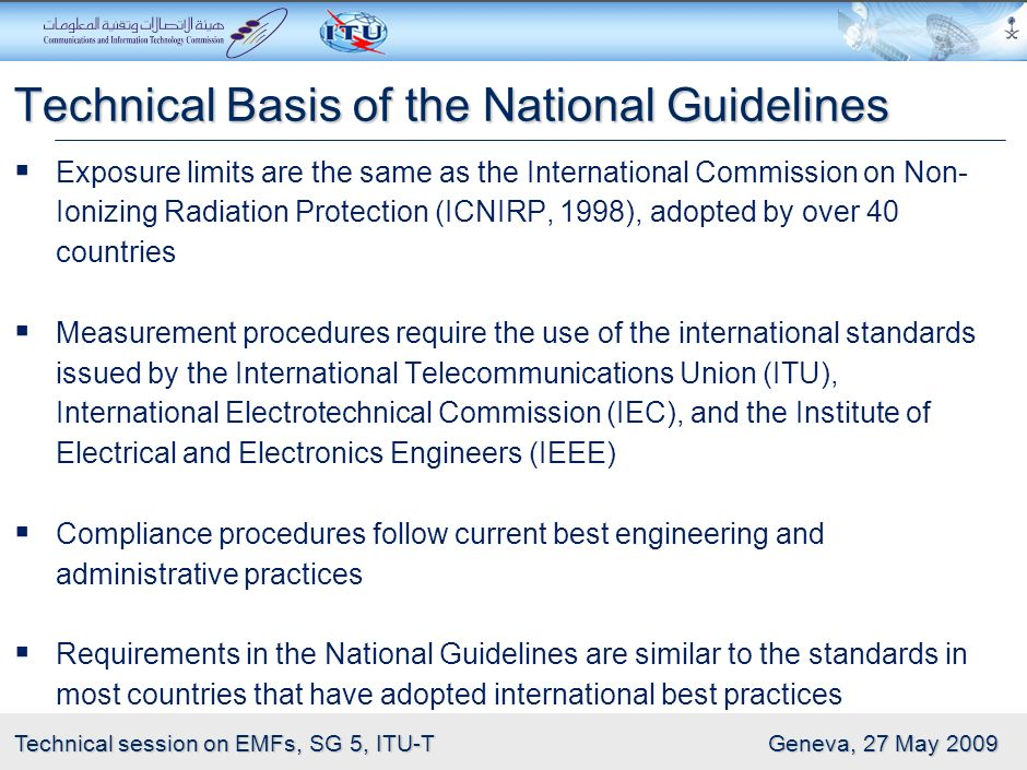 12 Technical session on EMFs, SG 5, ITU-T Geneva, 27 May 2009 Application: Applies to RF exposures from fixed RF sources and installations that fall w