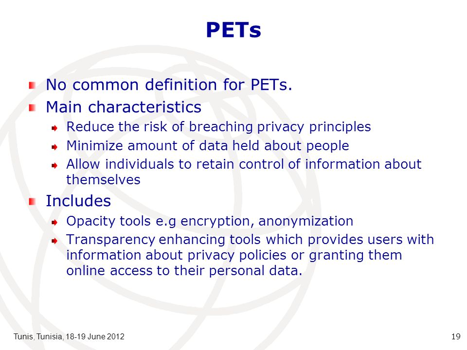 PETs No common definition for PETs.