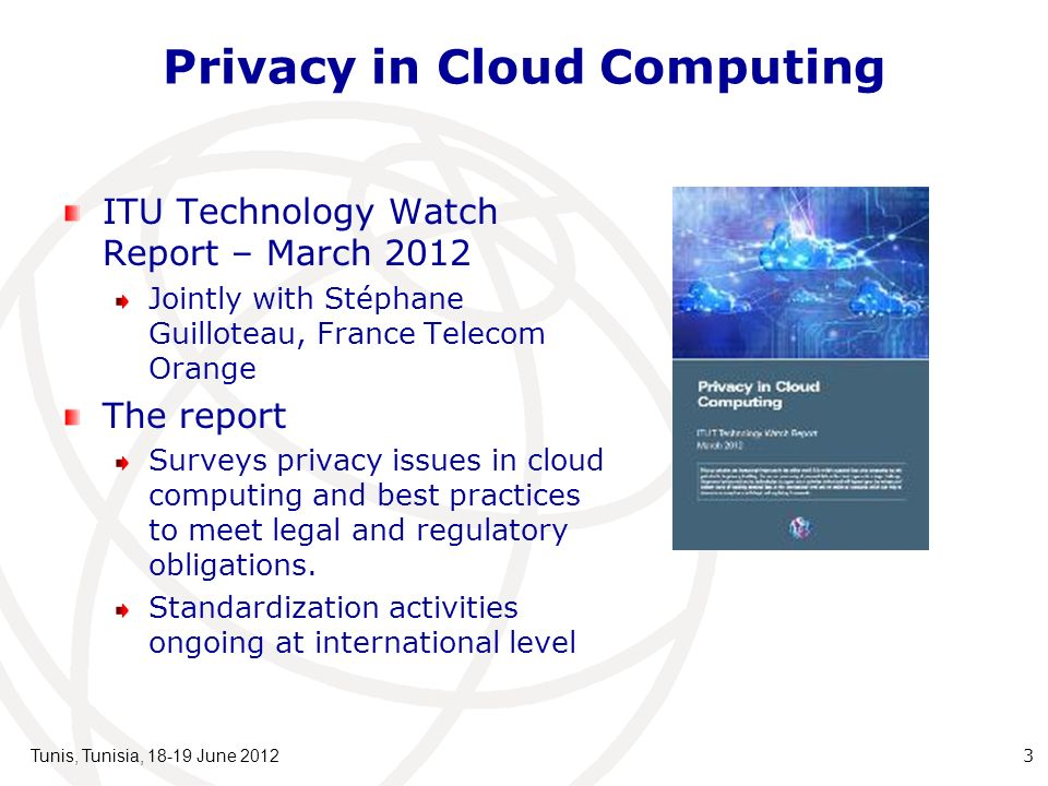 Cloud Computing Challenges The cloud is like a big black box, nothing inside the cloud is visible to the clients Data in the cloud are easier to manipulate There could be malicious system admins who can violate confidentiality and integrity Clouds are still subject to traditional data confidentiality, integrity, availability, and privacy issues, plus some additional attacks 4 Tunis, Tunisia, 18-19 June 2012