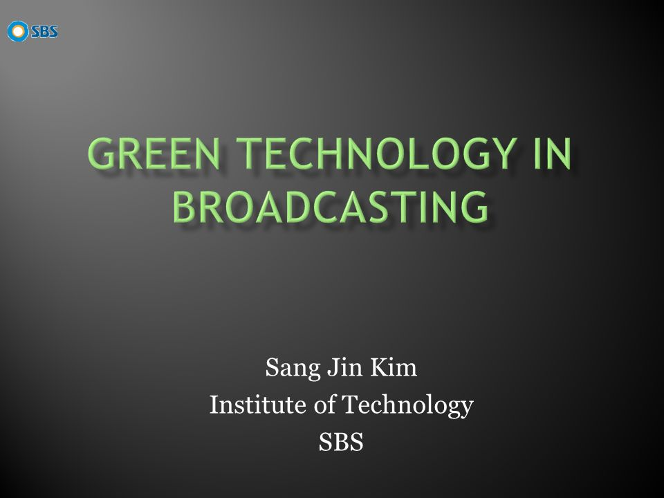 Sang Jin Kim Institute of Technology SBS