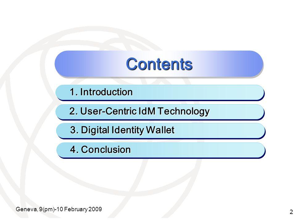 International Telecommunication Union X.1251(X.idif) - Framework Geneva, 9(pm)-10 February 2009 13