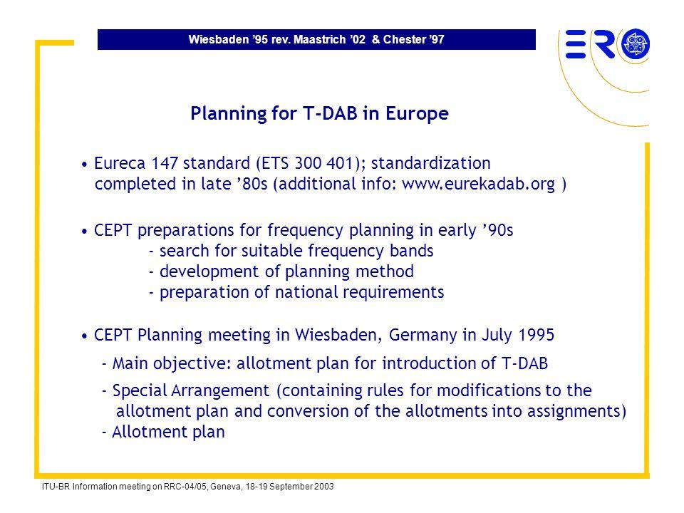 Wiesbaden 95 rev. Maastrich 02 & Chester 97 ITU-BR Information meeting on RRC-04/05, Geneva, 18-19 September 2003 - Special Arrangement (containing ru