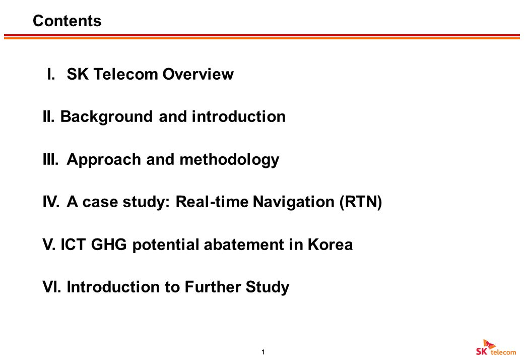May 2012 A case study on the assessment of environmental impact of ICT services in Korea Hyosik Min Environmental Strategy Manager CSR Office SK Telec