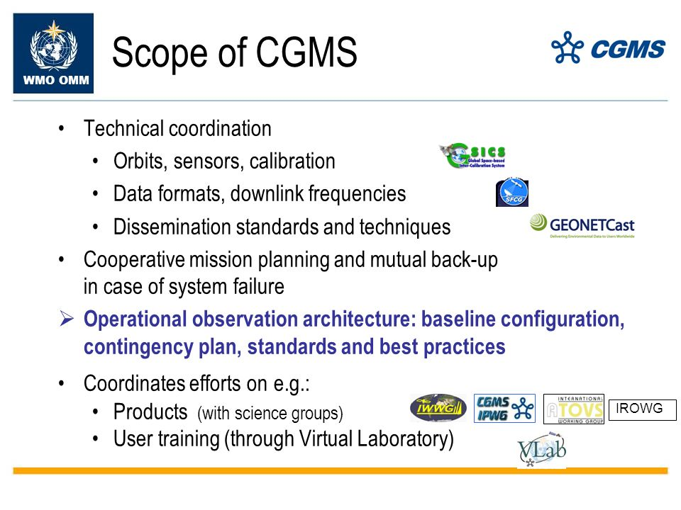 WMO OMM Different « continuity » approaches (a) Classical « operational » continuity with on-orbit back-up