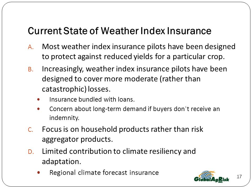 17 Current State of Weather Index Insurance A.