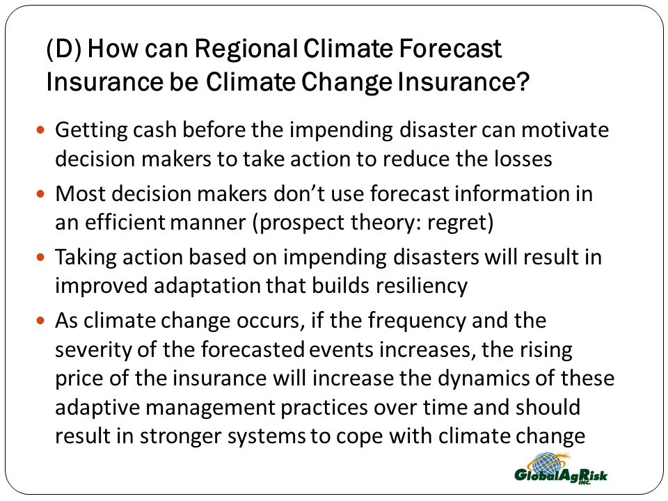 (D) How can Regional Climate Forecast Insurance be Climate Change Insurance.