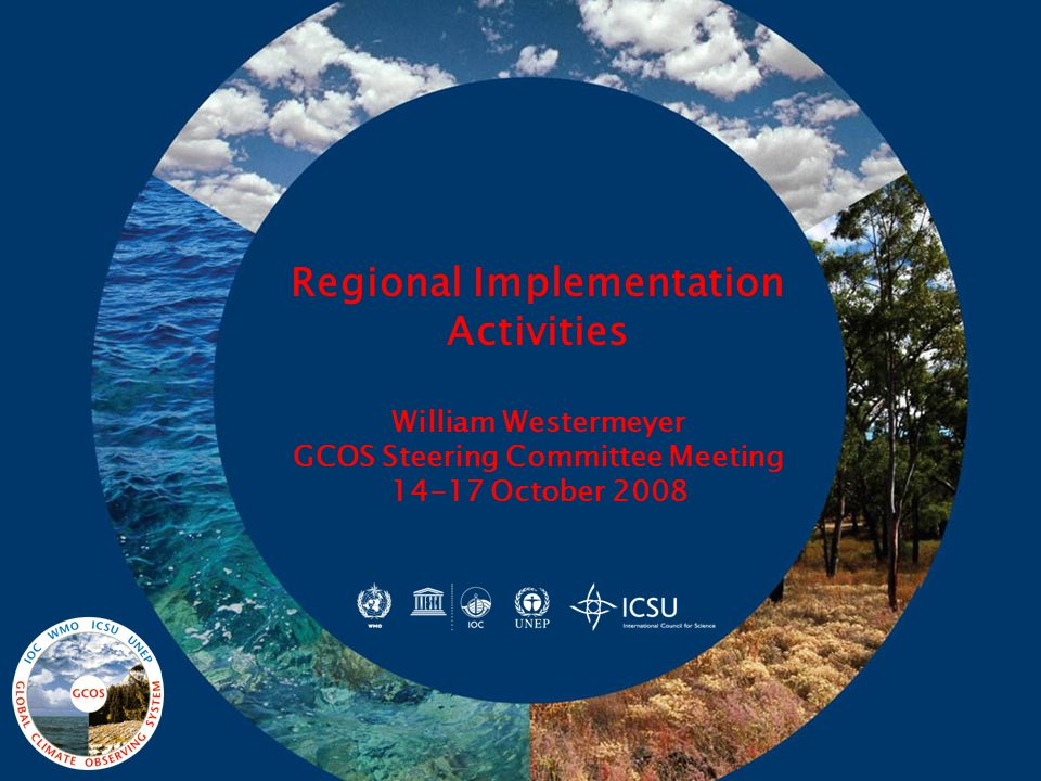GCOS Regional Activities Programme Regional Workshop Programme now formally ended, funds exhausted -- but opportunities for follow-up Two additional meetings held using RWP funds: Addis Ababa meeting 2006, which led to ClimDev Africa Belize implementation strategy meeting Climate Observations and Regional Modeling in Support of Climate Risk Management and Sustainable Development Other potential activities