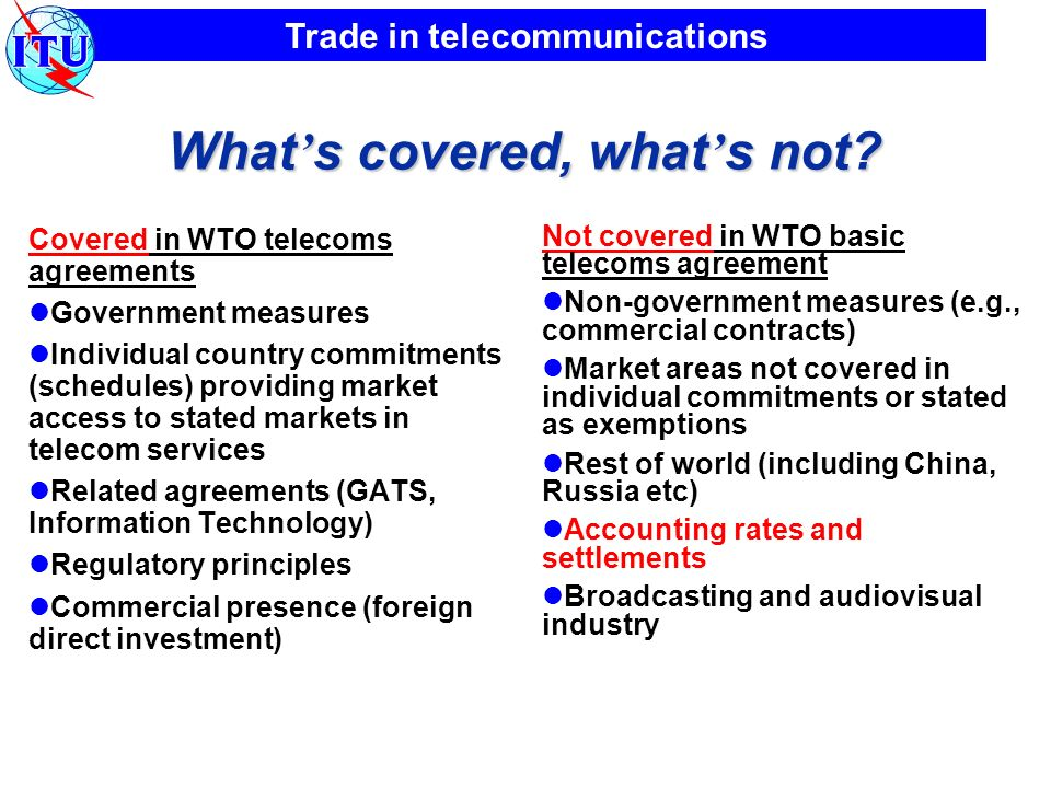Trade in telecommunications What s covered, what s not.