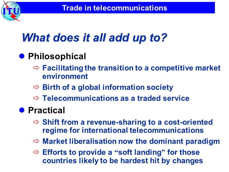 Trade in telecommunications What does it all add up to.
