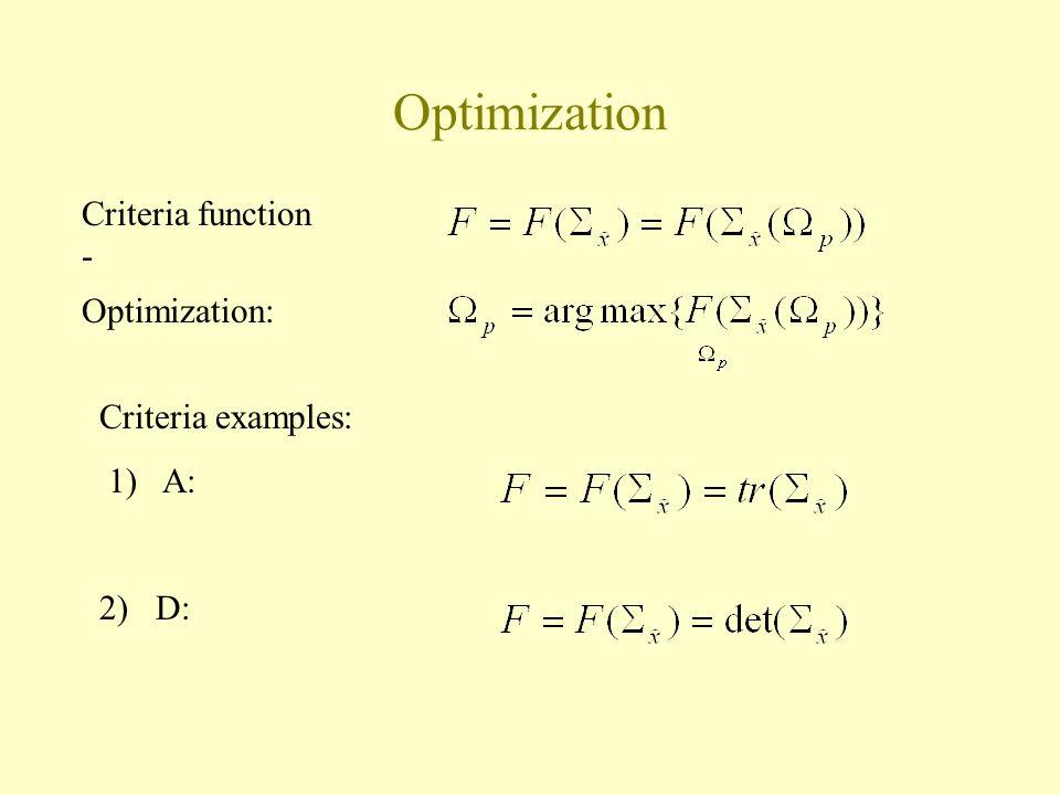 Optimization Criteria function - Optimization: Criteria examples: 1) A: 2) D: