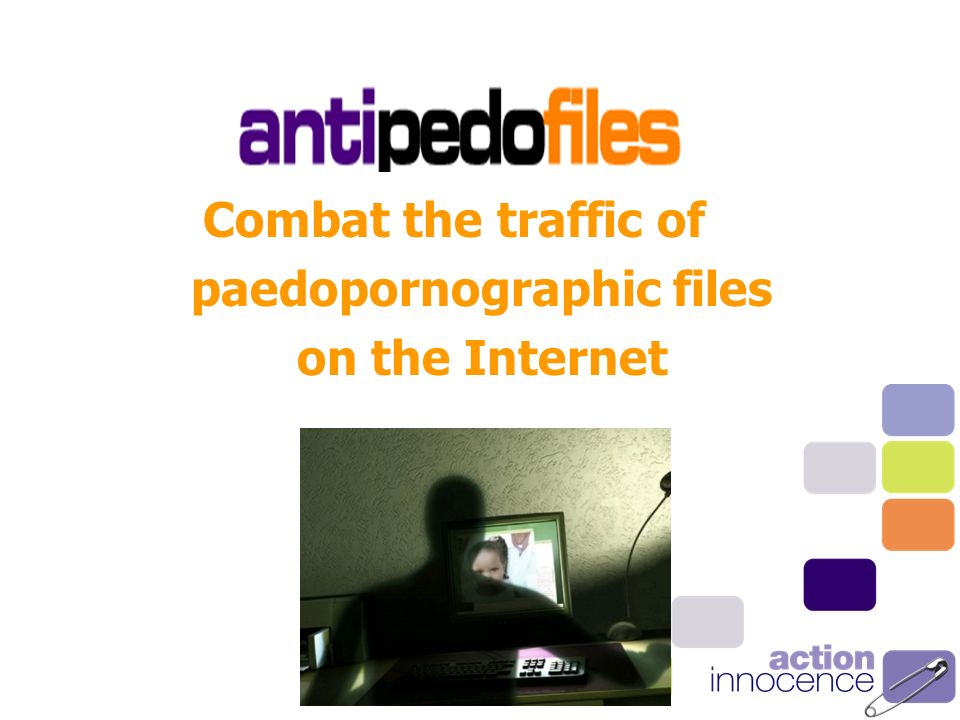 Combat the traffic of paedopornographic files on the Internet