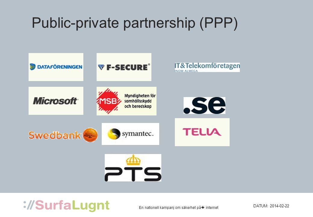 En nationell kampanj om säkerhet på internet Public-private partnership (PPP)