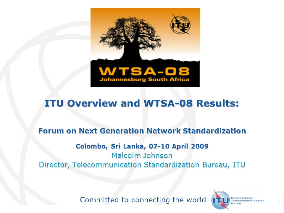 Committed to connecting the world 2 ITU Structure Plenipotentiary Conference ITU Council ITU-T World Telecommunication Standardization Assembly ITU-R World Radiocommunication Conference Radiocommunication Assembly ITU-D World Telecommunication Development Conference General Secretariat