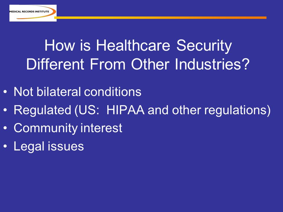 How is Healthcare Security Different From Other Industries.