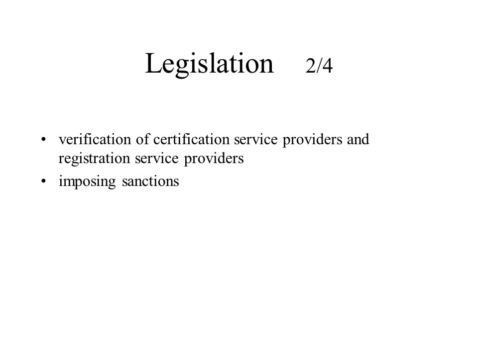 Legislation 2/4 verification of certification service providers and registration service providers imposing sanctions