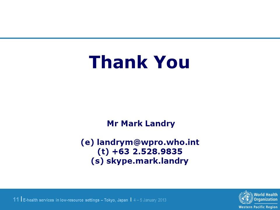 E-health services in low-resource settings – Tokyo, Japan | 4 – 5 January | Thank You Mr Mark Landry (e) (t) (s) skype.mark.landry
