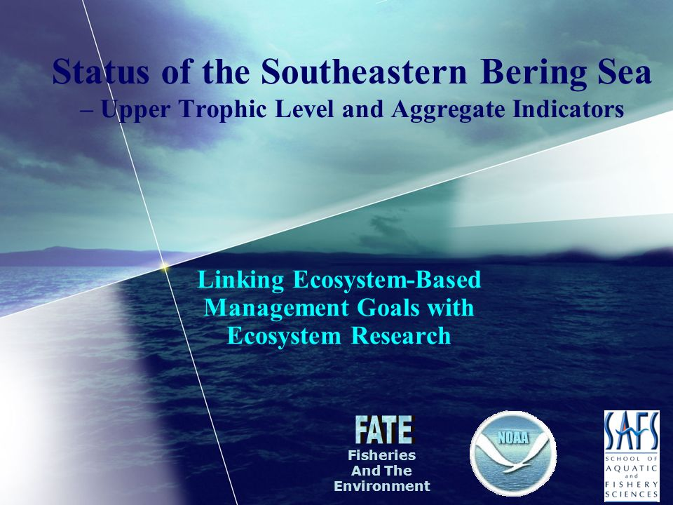 Status of the Southeastern Bering Sea – Upper Trophic Level and Aggregate Indicators Linking Ecosystem-Based Management Goals with Ecosystem Research Fisheries And The Environment