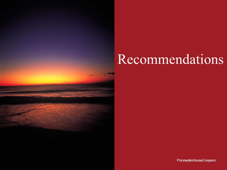 Recommendations PricewaterhouseCoopers