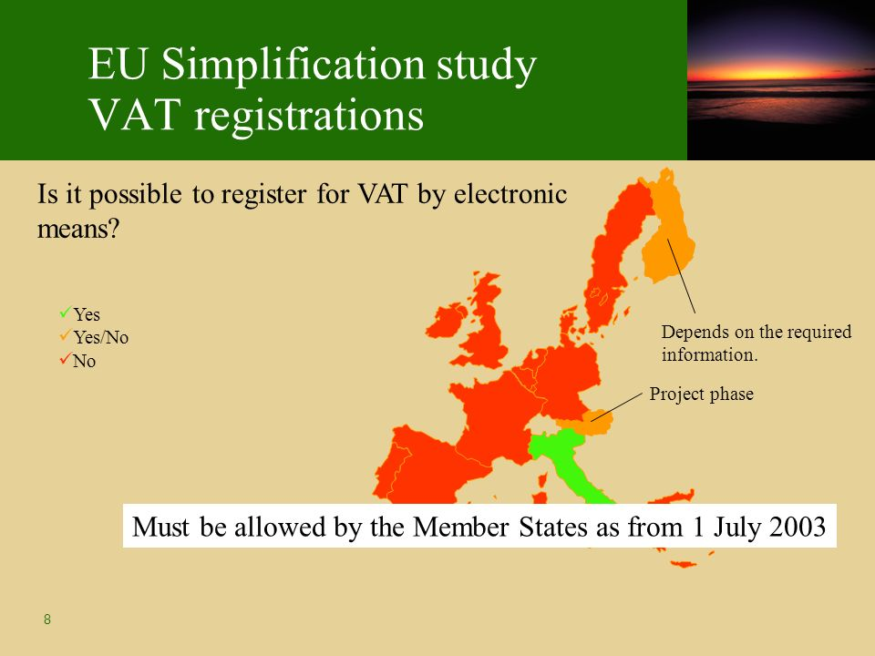 8 EU Simplification study VAT registrations Is it possible to register for VAT by electronic means.