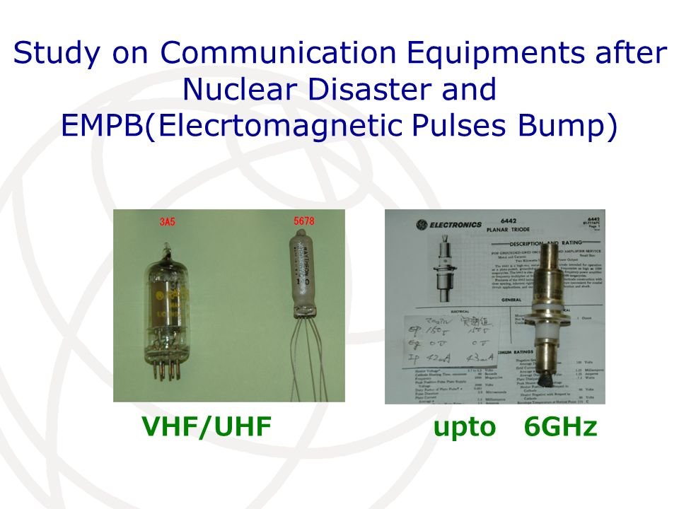 Study on Communication Equipments after Nuclear Disaster and EMPB(Elecrtomagnetic Pulses Bump) VHF/UHF upto 6GHz