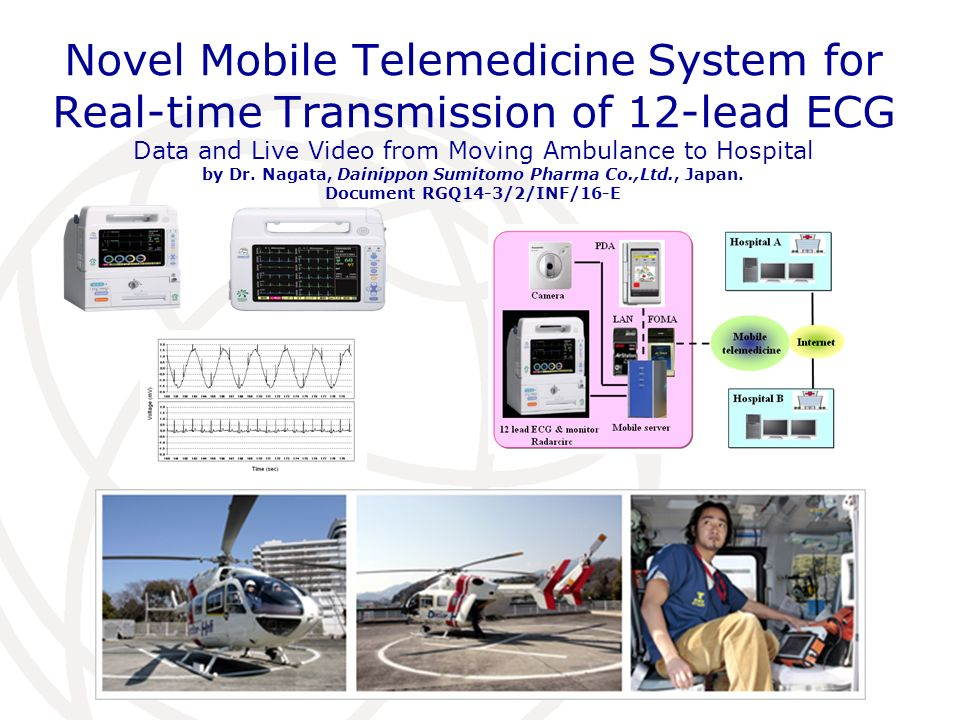 Novel Mobile Telemedicine System for Real-time Transmission of 12-lead ECG Data and Live Video from Moving Ambulance to Hospital by Dr. Nagata, Dainip