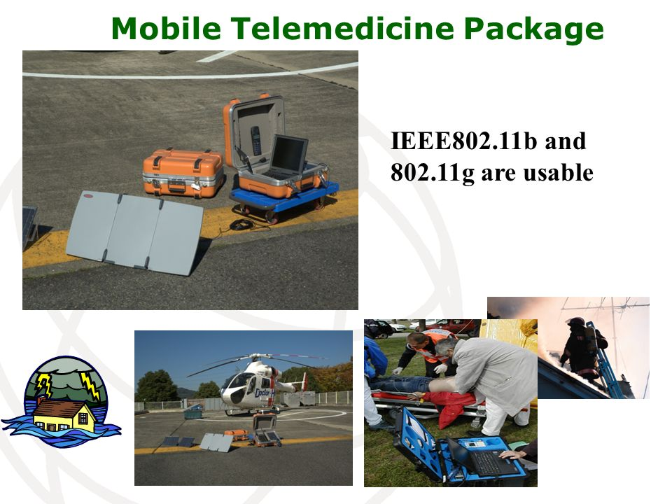 Mobile Telemedicine Package IEEE802.11b and 802.11g are usable