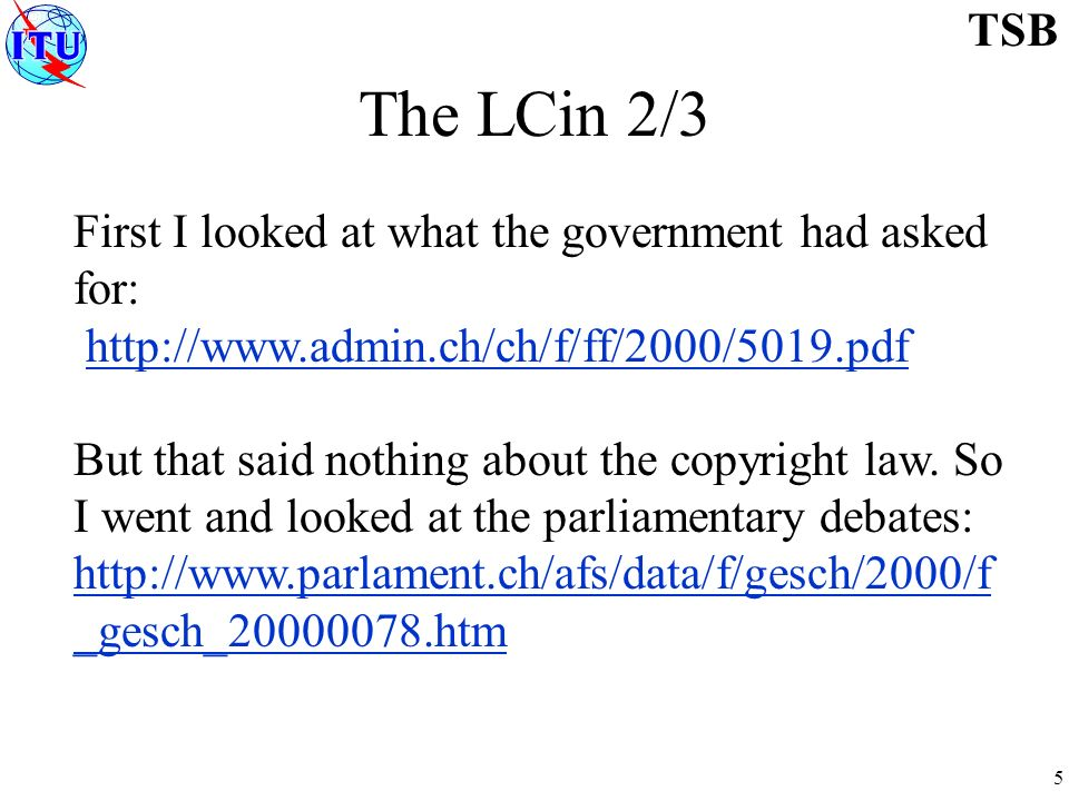 5 TSB The LCin 2/3 First I looked at what the government had asked for:   But that said nothing about the copyright law.