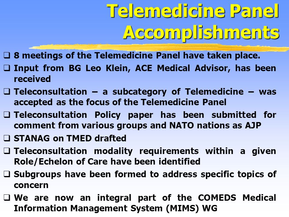 8 meetings of the Telemedicine Panel have taken place.