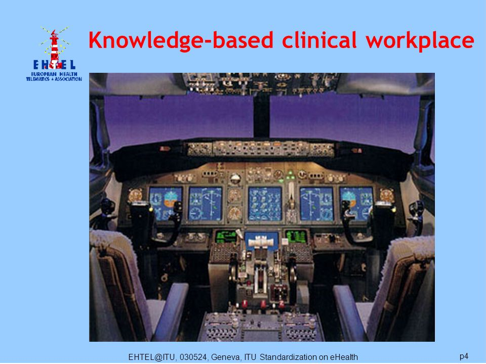 EHTEL@ITU, 030524, Geneva, ITU Standardization on eHealth p4 Knowledge-based clinical workplace