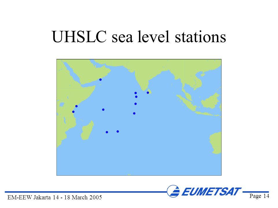 Page 14 EM-EEW Jakarta 14 - 18 March 2005 UHSLC sea level stations