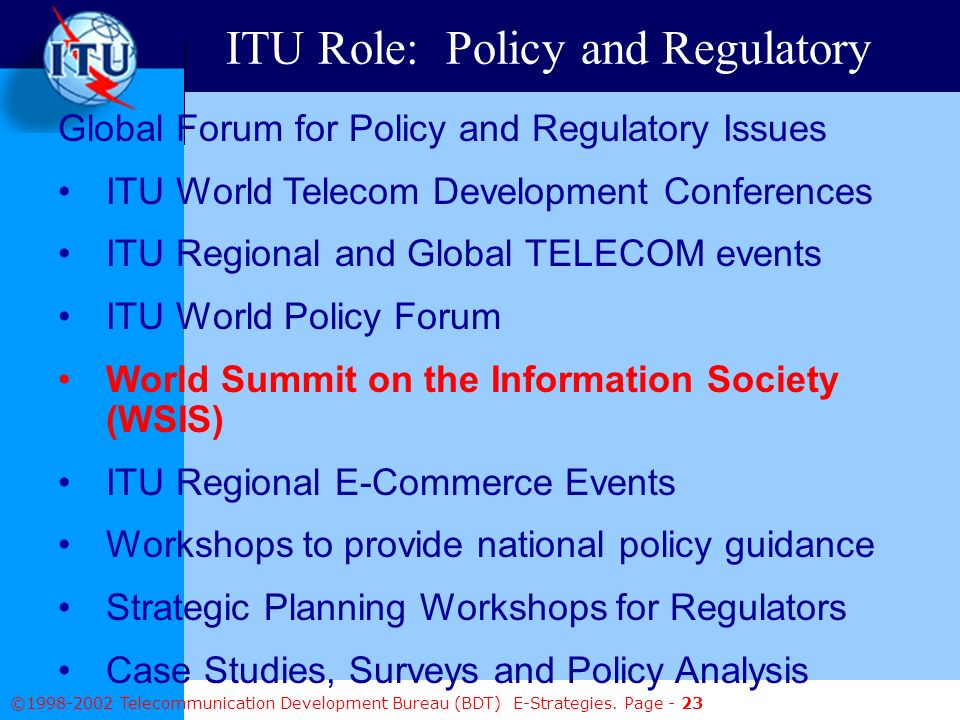 ©1998-2002 Telecommunication Development Bureau (BDT) E-Strategies.