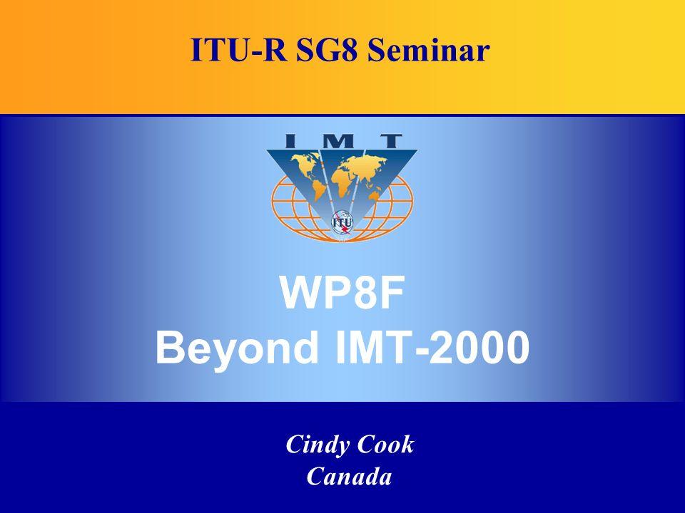 Cindy Cook Canada WP8F Beyond IMT-2000 ITU-R SG8 Seminar