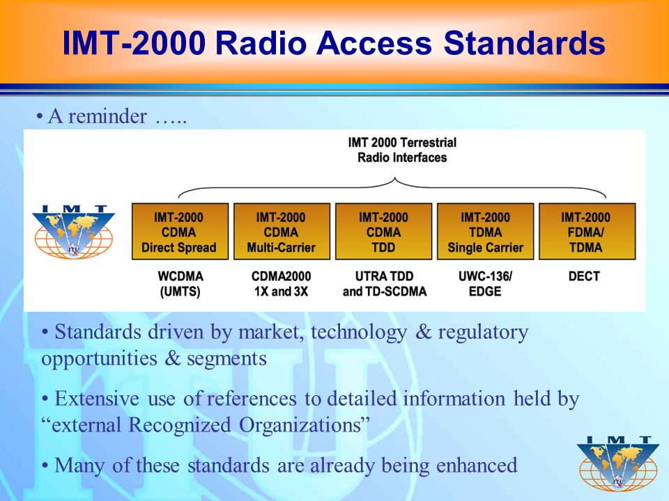 Significant technology trends need to be considered in defining the framework and objectives for systems beyond IMT-2000 R&D should consider these trends & provide guidance on their applicability or influence to systems beyond IMT-2000: System-related technologies, example: VoIP Seamless mobility Security & privacy Access network & radio interface, including Modulation and coding schemes Multiple access schemes Software defined radio & reconfigurable systems Adaptive radio interface New antenna concepts & technologies Technology Trends