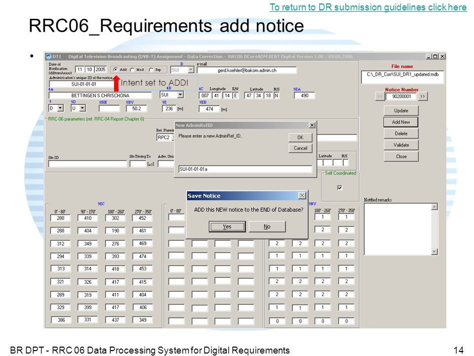 BR DPT - RRC 06 Data Processing System for Digital Requirements14 RRC06_Requirements add notice To return to DR submission guidelines click here Intent set to ADD!