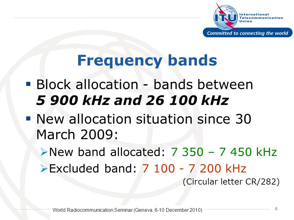 World Radiocommunication Seminar (Geneva, 6-10 December 2010) 17 How is the data published.