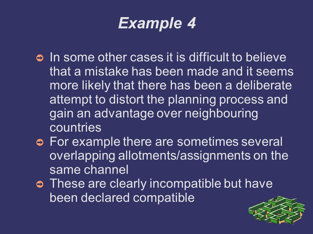 Example 4 In some other cases it is difficult to believe that a mistake has been made and it seems more likely that there has been a deliberate attemp