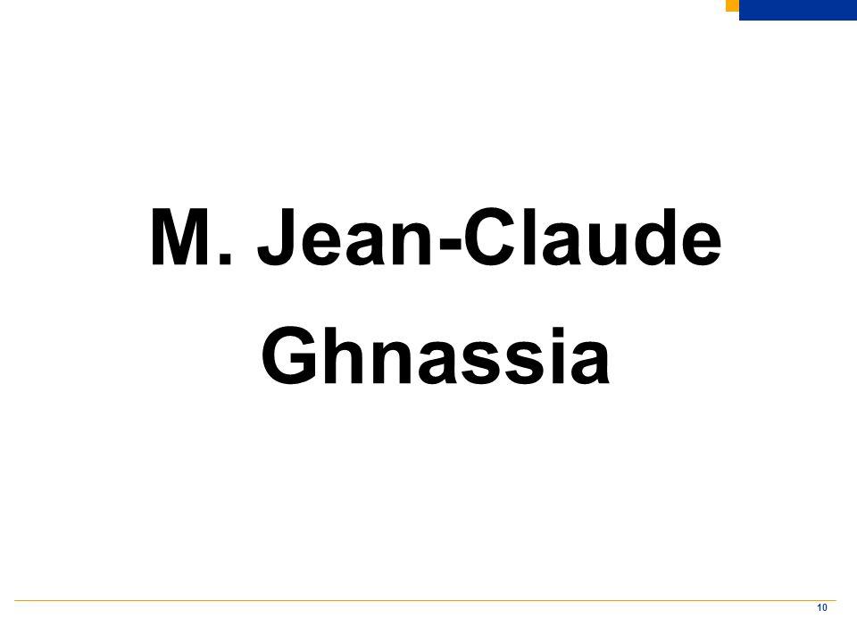 10 M. Jean-Claude Ghnassia