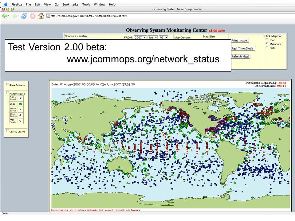 Test Version 2.00 beta: www.jcommops.org/network_status Test Version 2.00 beta: www.jcommops.org/network_status