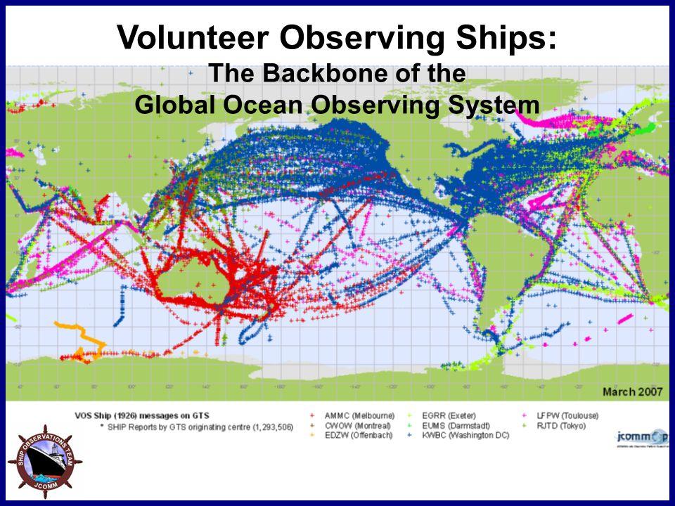 Volunteer Observing Ships: The Backbone of the Global Ocean Observing System